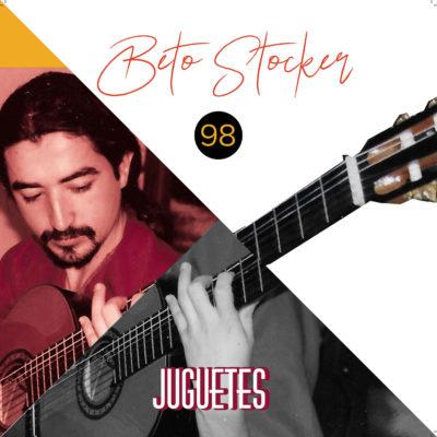 Beto Stocker 98 - Juguetes